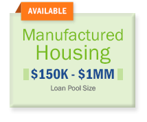 Manufactured Housing Loan Pool Size $150K-$1MM